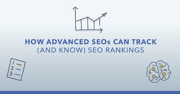 How to Track SEO Rankings and Prove the Value of Your Work (Without Losing Your Mind in the Process)