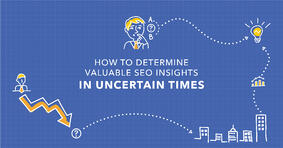 How to Determine Valuable SEO Insights in the Wake of the Coronavirus - Featured Image