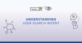 User Intent Uncovered: What You Need to Know to Scale - Featured Image