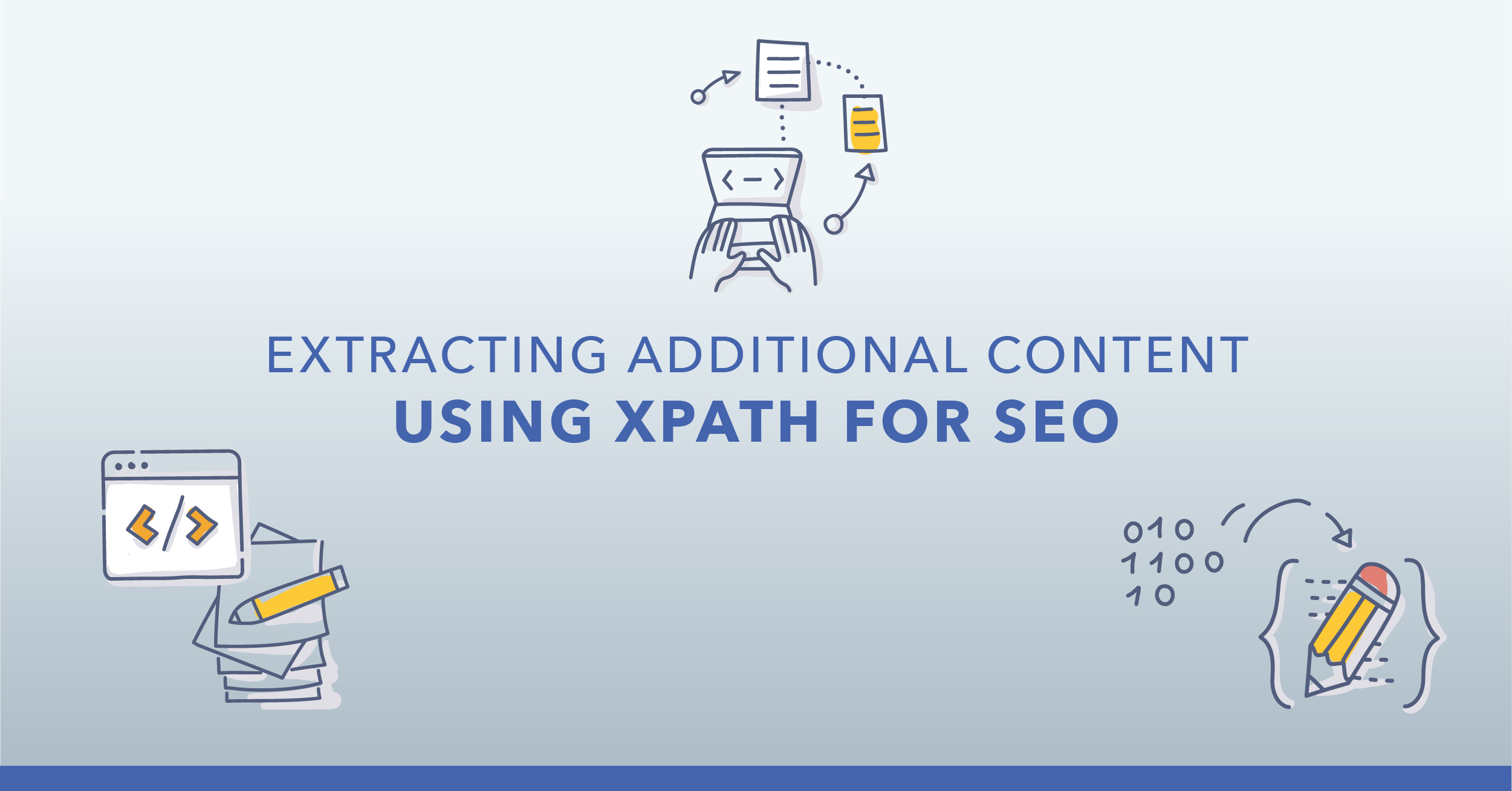Extracting Additional Content Using XPath for SEO - Featured Image