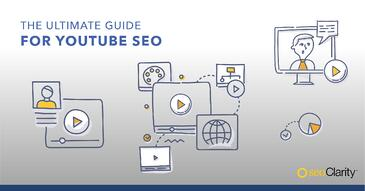 The Ultimate Guide to YouTube SEO: How to Increase Search Visibility on Your Videos