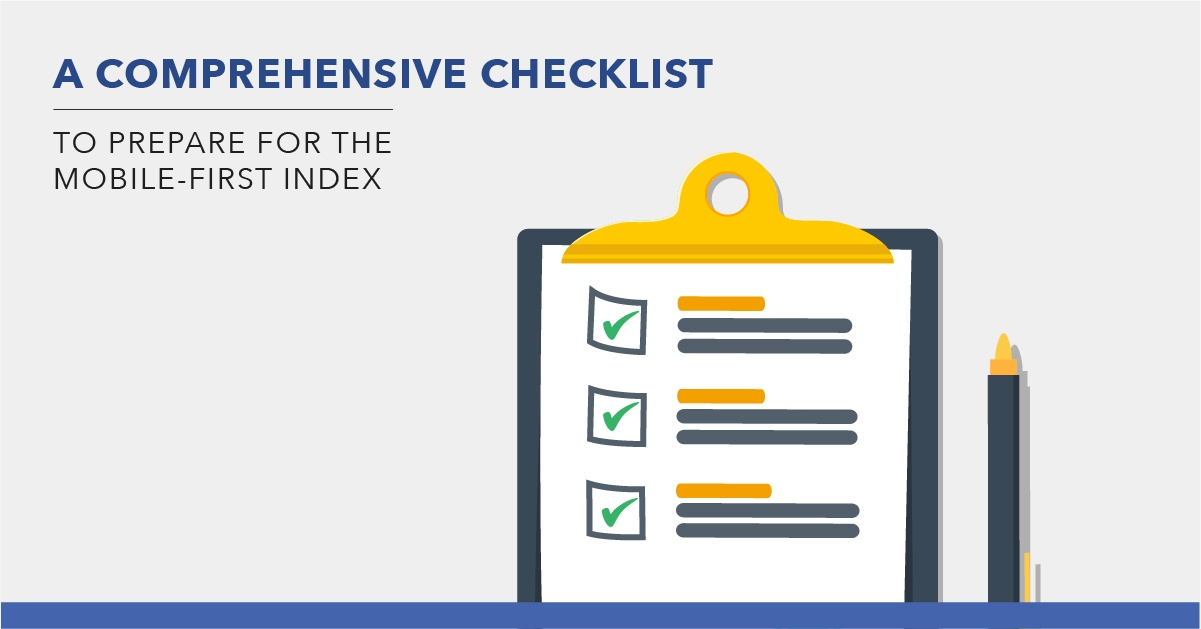 A Comprehensive Checklist to Prepare for the Mobile-First Index