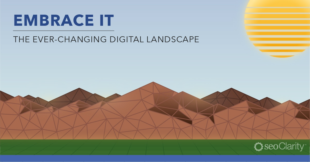 Strategies to Win in the Ever-Changing Digital Landscape
