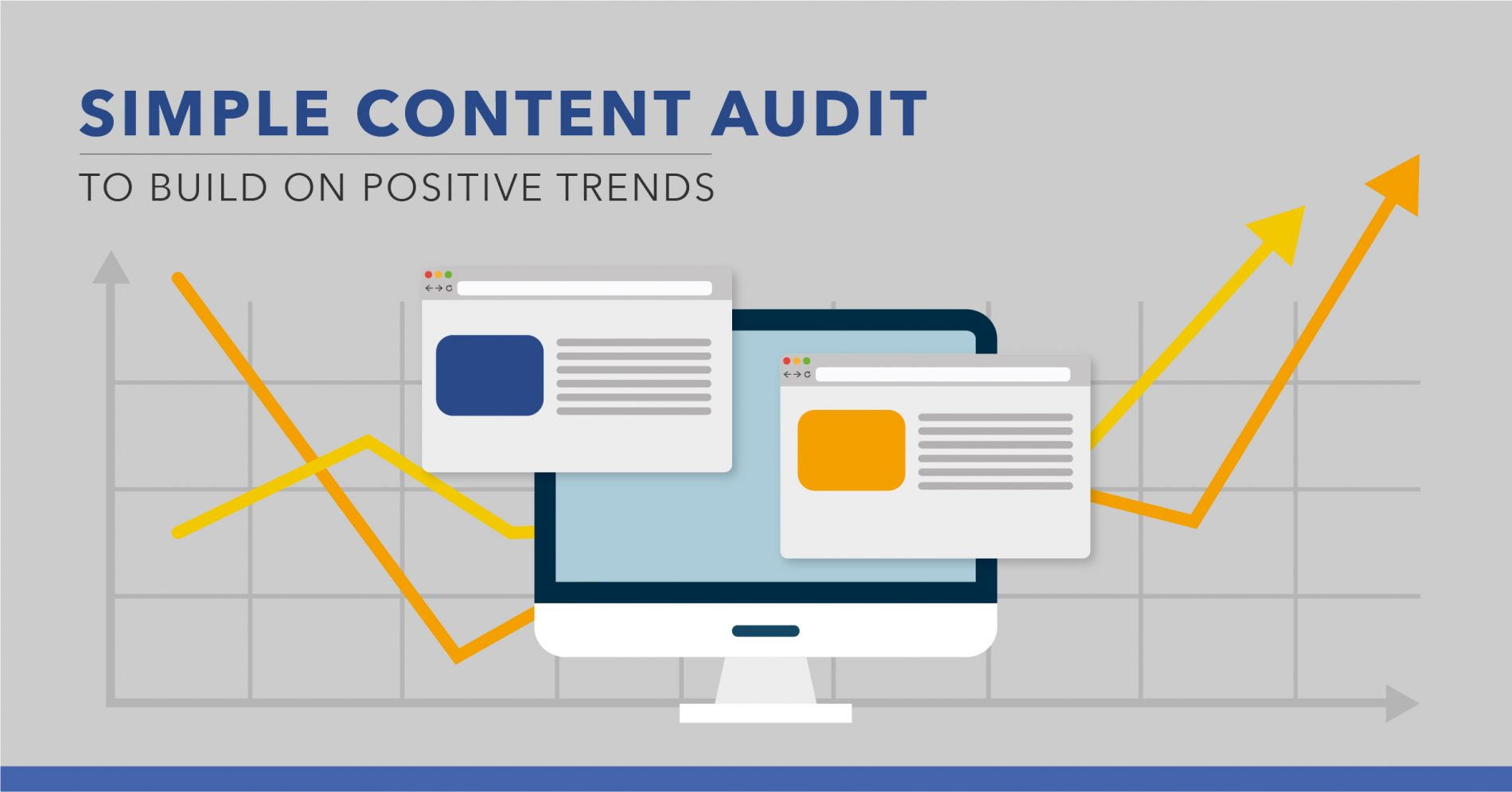 A Content Audit to Build on Positive Trends
