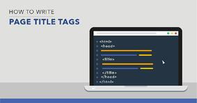 How to Write Optimized Page Title Tags - Featured Image
