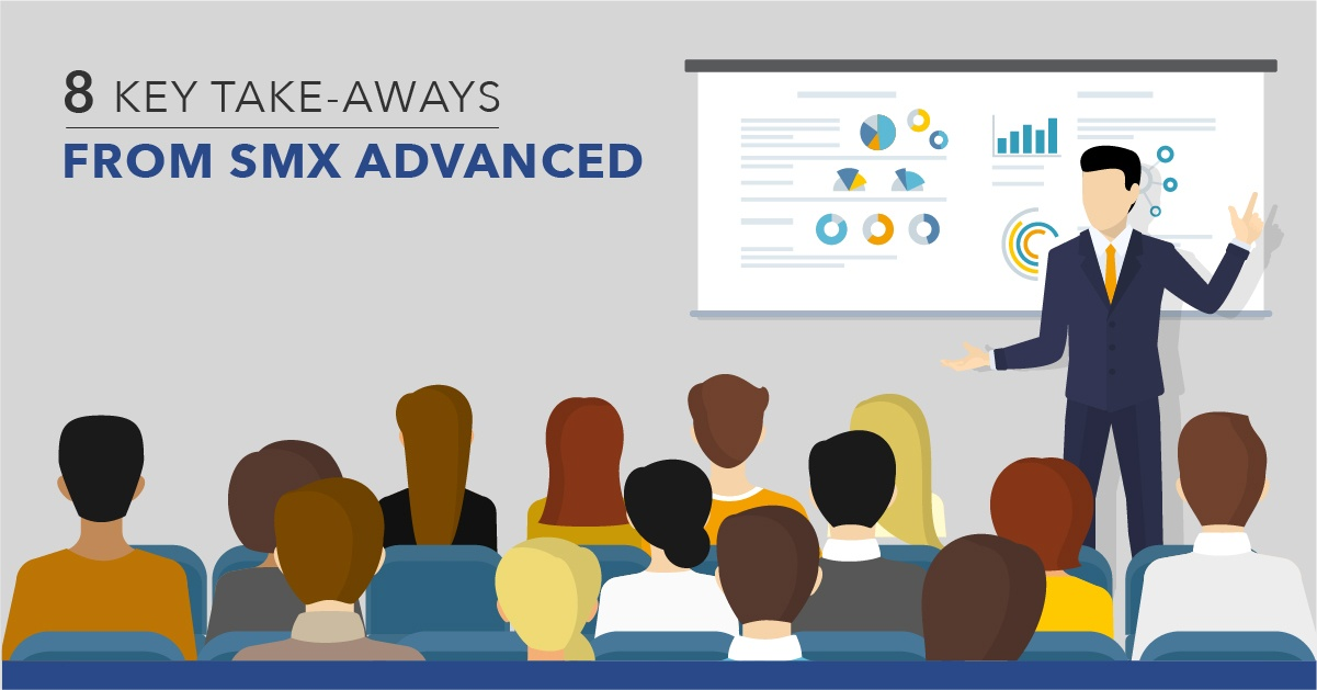 8 Notable Takeaways from SMX Advanced 2017 - Featured Image