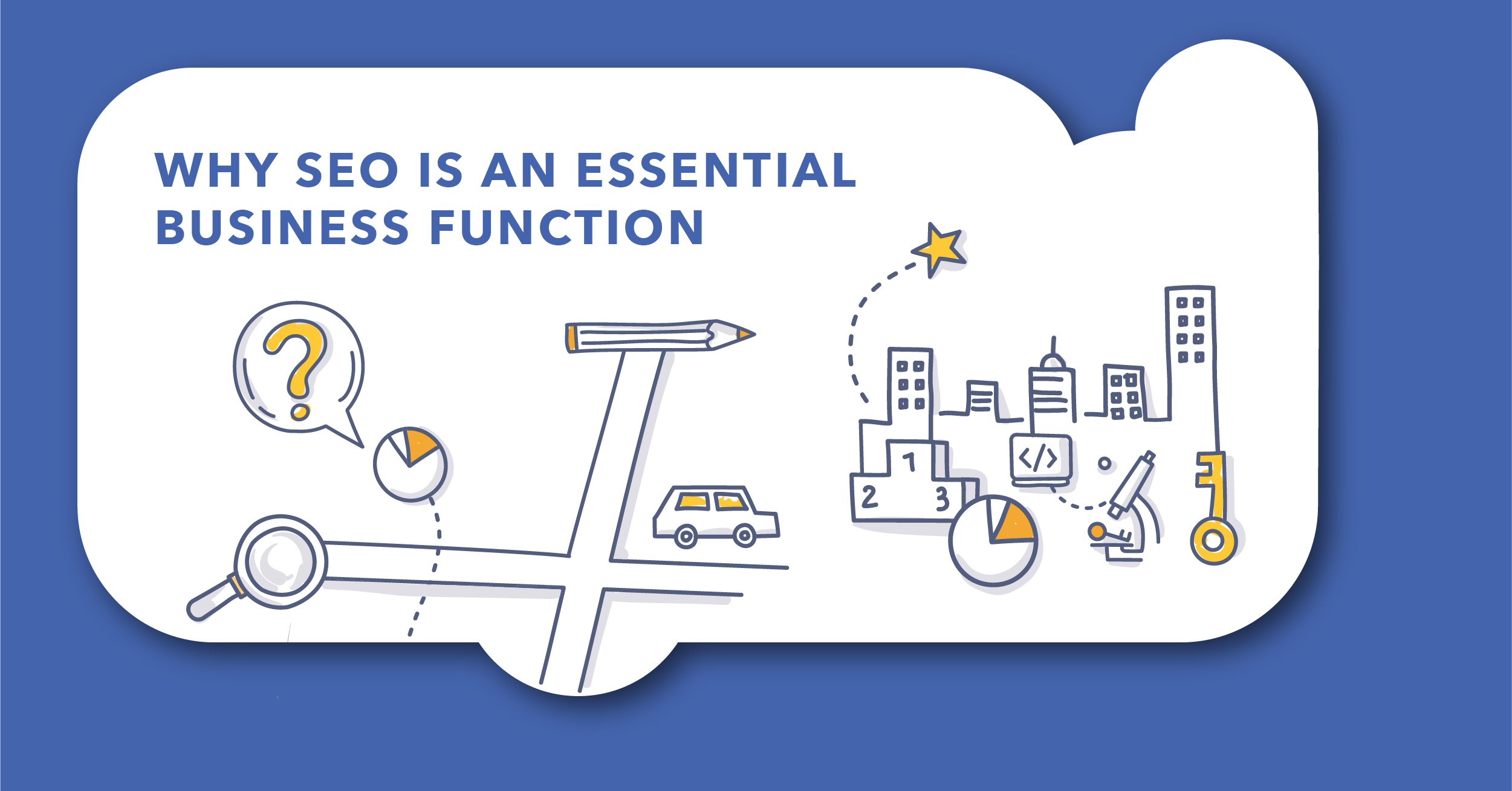 Why SEO is an Essential Business Function, Now and in the Future