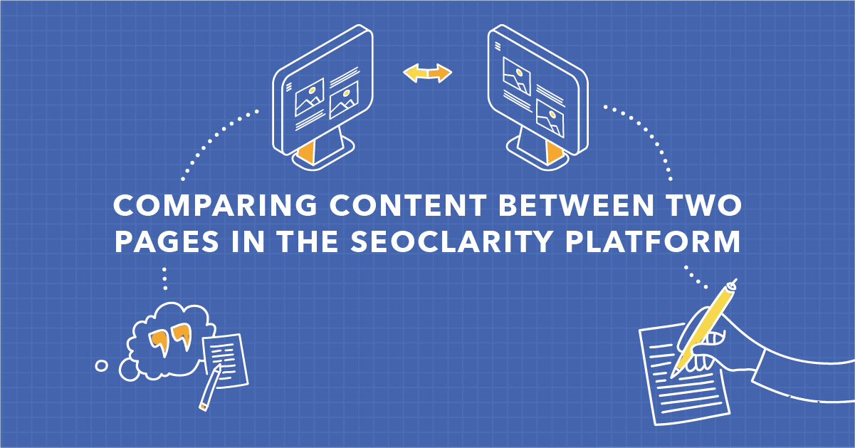 How to Compare Two Pages' Content in the seoClarity Platform