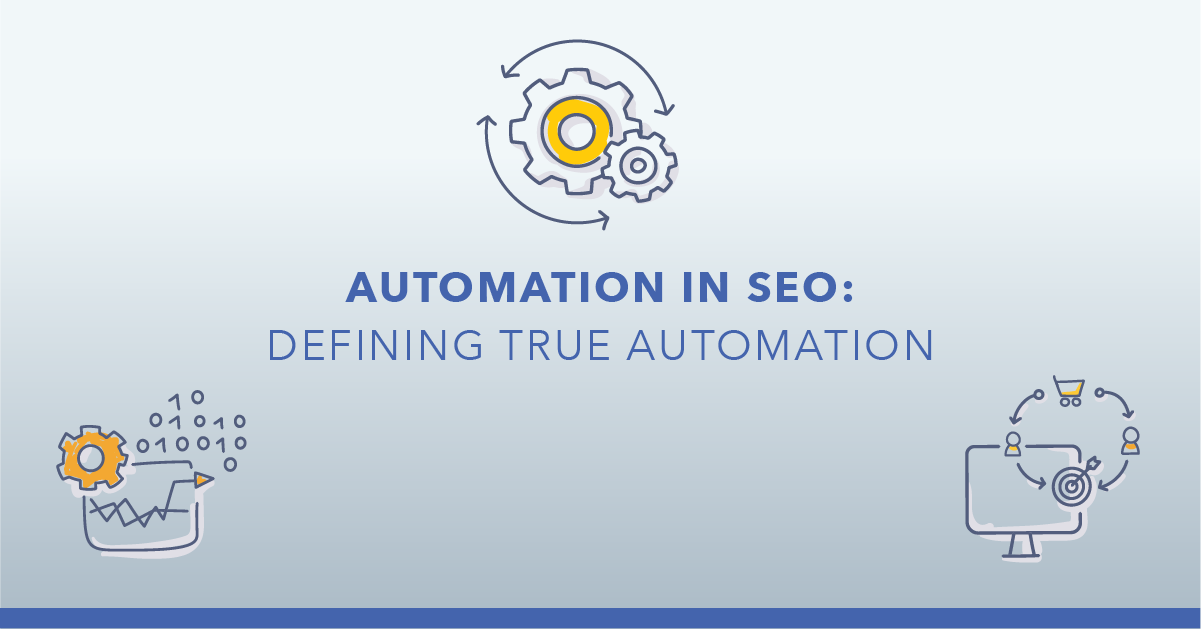 Redefining SEO Automation: 10 Ways to Make SEO More Efficient