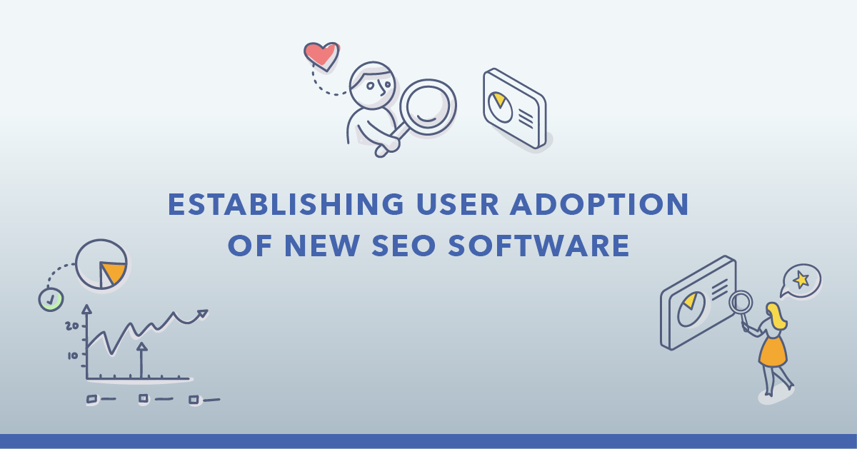 Structuring Your In-House SEO Team: On-Boarding an SEO Platform