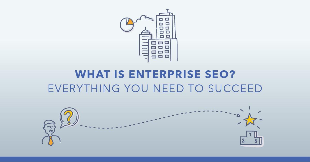 25 Ways to Succeed at Enterprise SEO