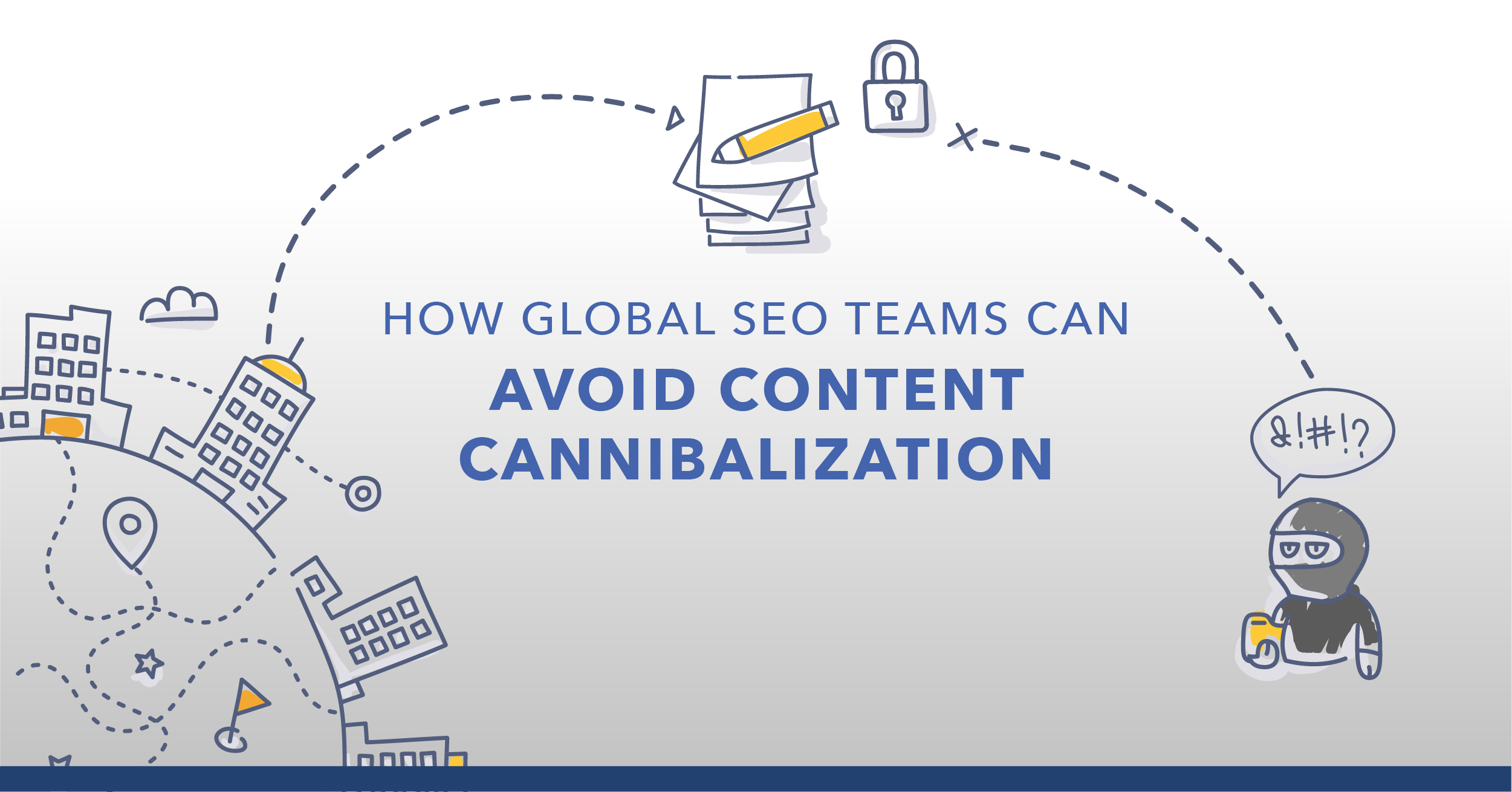 How to Identify and Fix Keyword Cannibalization for Global Teams
