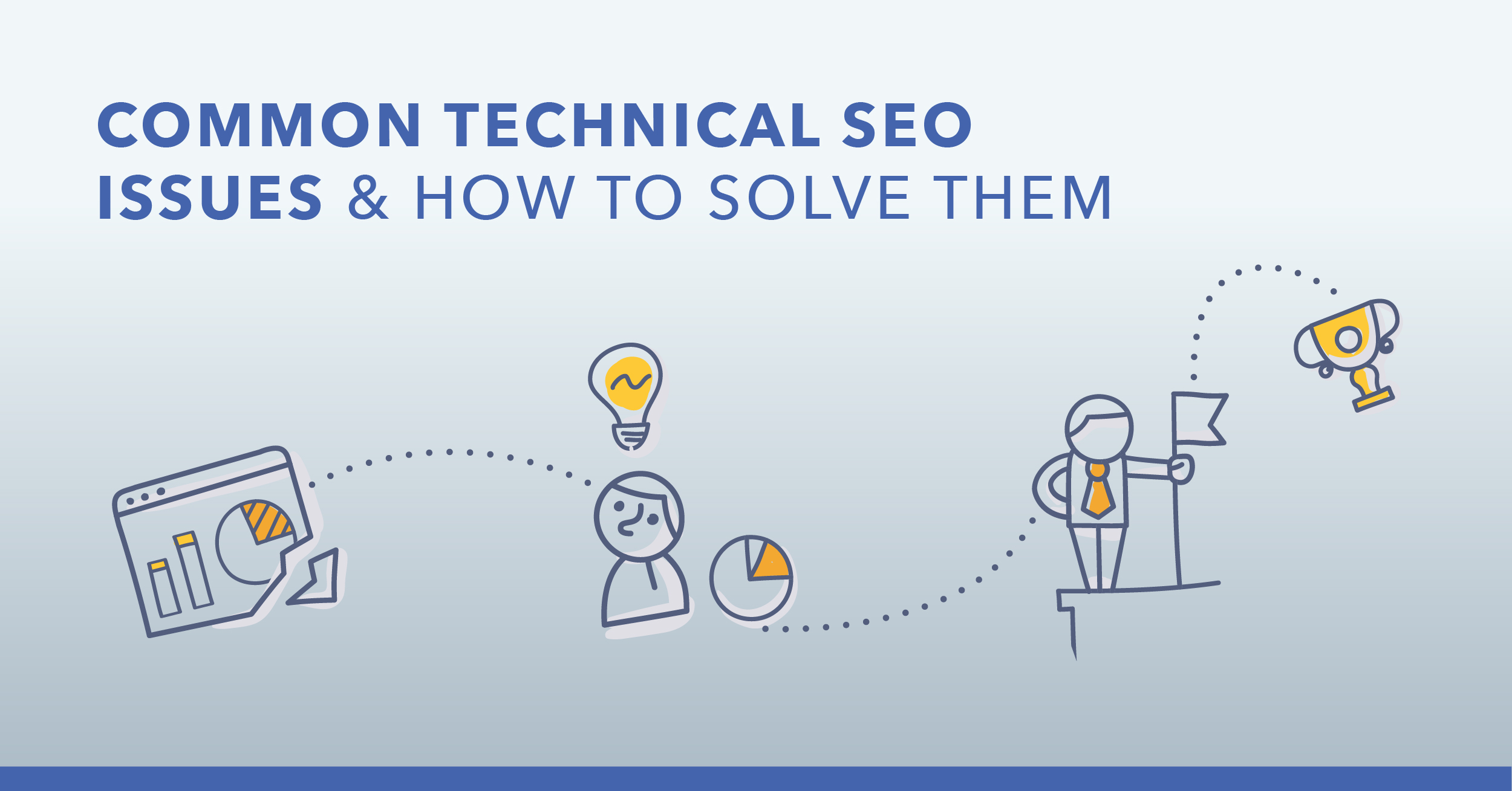 15 Common Technical SEO Issues and How to Solve Them